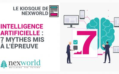 L'Intelligence Artificielle : 7 mythes mis à l'épreuve