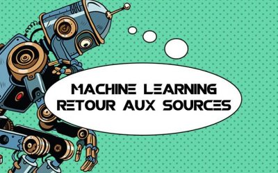 Machine Learning : retour aux sources